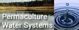 Water Systems in Online Permaculture Course Module 07