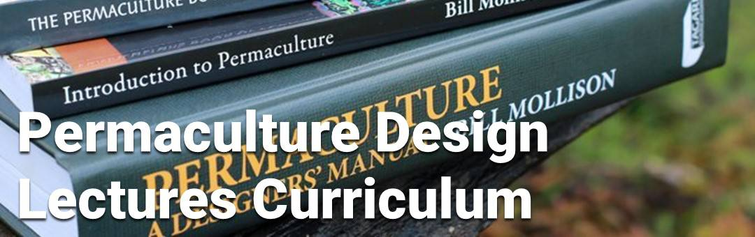 Image for Permaculture Design Course Lectures Curriculum